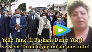 Yeliz Tunç Menemen'i masaya yatırdı ve İl Başkanı Yücel ile Genel Başkan Yardımcısı Torun'u aylım ateşine tuttu!