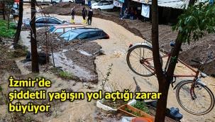 İzmir'de şiddetli yağışın yol açtığı zarar büyüyor